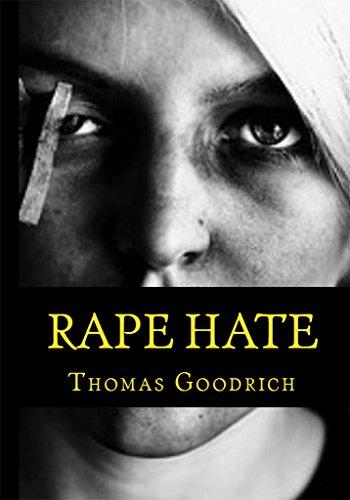 Rape Hate :  Sex & Violence in War & Peace (English Edition)