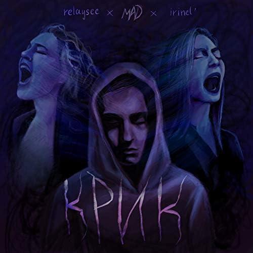 SAD MAD feat. Irinel' & Relaysee