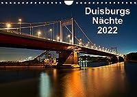 Duisburgs Naechte (Wandkalender 2022 DIN A4 quer): Nachtfotos aus Duisburg, Stadt und Industrie (Monatskalender, 14 Seiten )