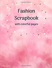 Fashion Scrapbook with colorful pages: Glue in images from magazines to save outfit & accessory ideas. Capsule wardrobe planner perfect gift for fashionista fashion blogger stylist & instagram fans