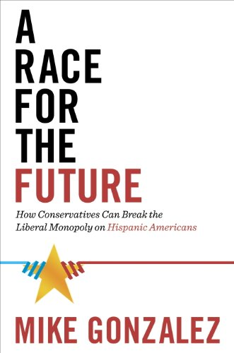 A Race for the Future: How Conservatives Can Break the Liberal Monopoly on Hispanic Americans (English Edition) eBook: Gonzalez, Mike: Amazon.es: Tienda Kindle