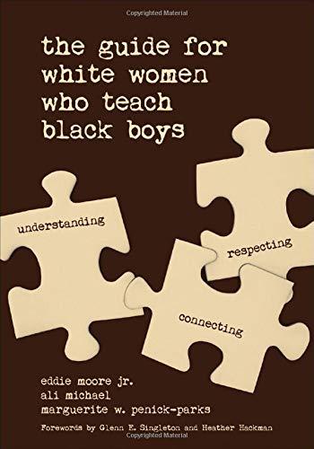 The Guide for White Women Who Teach Black Boys