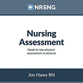 Nursing Assessment: Head-to-Toe Assessment in Pictures cover art