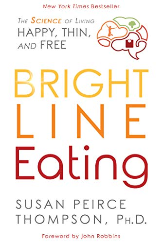 Health Shopping Bright Line Eating: The Science of Living Happy, Thin and Free