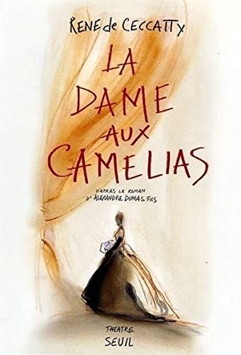 La Dame aux camélias. D'après le roman d'Alexandre Dumas fils (Cadre Rouge)