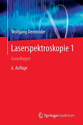 Laserspektroskopie 1: Grundlagen