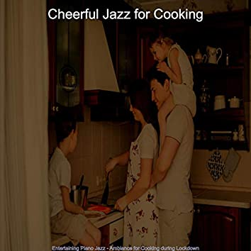 Entertaining Piano Jazz - Ambiance for Cooking during Lockdown