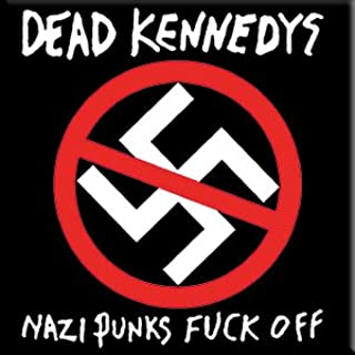 """Dead Kennedys Nazi Punks FO, Officially Licensed Original Artwork, Premium Quality MAGNET - 3"""" x 3"""""""