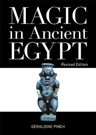 [( Magic in Ancient Egypt )] [by: Egyptologist Geraldine Pinch] [Apr-2010]