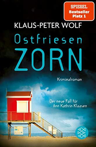 Ostfriesenzorn: Der neue Fall für Ann Kathrin Klaasen (Ann Kathrin Klaasen ermittelt 15)