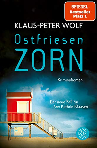 Ostfriesenzorn: Der neue Fall für Ann Kathrin Klaasen (Ann Kathrin Klaasen ermittelt...