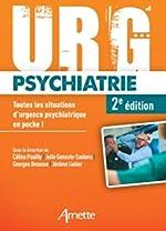 Urg' Psychiatrie - Toutes les situations d'urgence psychiatrique en poche ! de Céline Pouilly