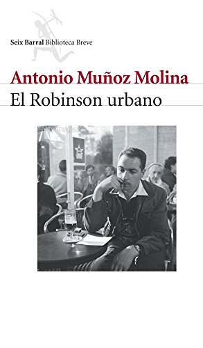 El Robinson urbano eBook: Molina, Antonio Muñoz: Amazon.es: Tienda Kindle