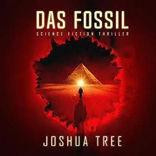 Das Fossil 1                   Autor:                                                                                                                                 Joshua Tree                               Sprecher:                                                                                                                                 Fanny Bechert                      Spieldauer: 12 Std. und 4 Min.     60 Bewertungen     Gesamt 4,1