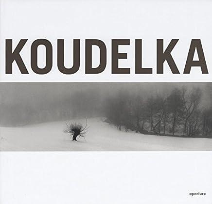 Josef Koudelka: Koudelka by Robert Delpire Gilles Tiberghien Michel Frizot(2007-03-01)