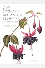 A-Z of Botanical Flowers Hardcover