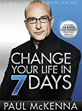 Change Your Life in 7 Days [With CD (Audio) and DVD][CHANGE YOUR LIFE IN-W/CD W/DVD][Hardcover]