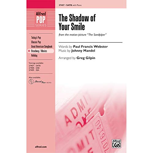 Partitions jazz&blues ALFRED PUBLISHING THE SHADOW OF YOUR SMILE (SATB) Choeur et ensemble