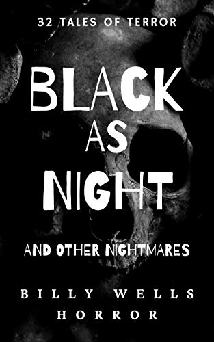 Book: Black As Night by Billy Wells