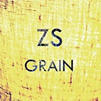 Grain by Zs