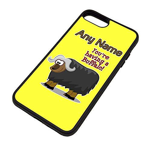 Unigift, custodia in TPU per iPhone 7/8 con scritta in lingua inglese 'You Are Have a Buffal' (motivo a slogan animali), personalizzabile