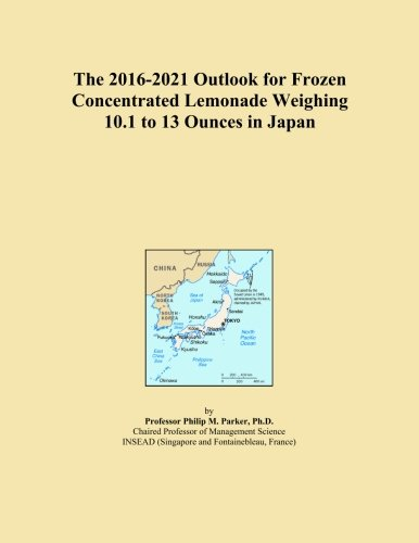 The 2016-2021 Outlook for Frozen Concentrated Lemonade Weighing 10.1 to 13 Ounces in Japan