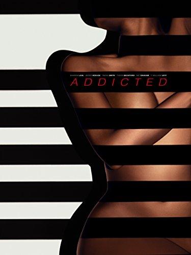 Addicted [OV/OmU]