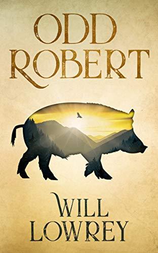 Book: Odd Robert by Will Lowrey