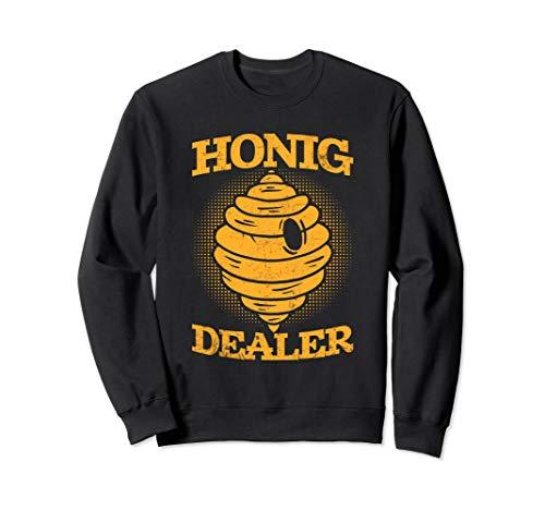 Honig Dealer | Honigdealer | Lustiges Geschenk für Imker Sweatshirt