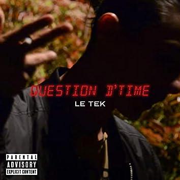 Question D'Time