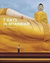 7 Days in Myanmar( A Portrait of Burma)[7 DAYS IN MYANMAR][Hardcover]