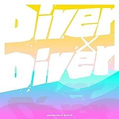 MonsterZ MATE「Diver×Diver」のCDジャケット