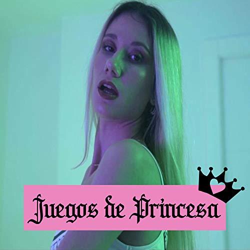 Juegos de princesa [Explicit]