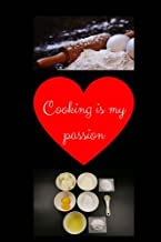 Cooking Is My Passion: Cooking Notebook, Cooking Journal