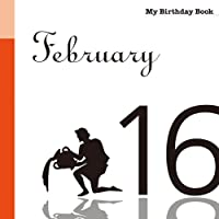 2月16日 My Birthday Book