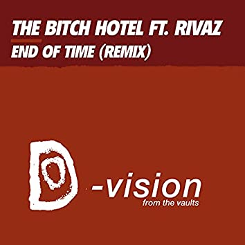 End of Time (Remix)