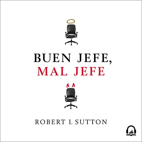 Buen jefe, mal jefe [Good Boss, Bad Boss] audiobook cover art