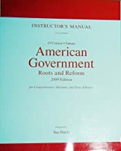 Instructor's Manual to accompany O'Connor-Sabato American Government Roots and Reform 2009 Edition for Comprehensive, Alternate, and Texas Editions