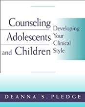 Bundle: Counseling Adolescents and Children: Developing Your Clinical Style + Workbook