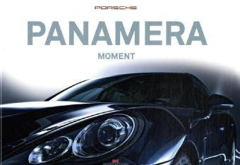 Panamera Moment by Reiner Schloz, Elmar Brümmer Frank M. Orel (2009-09-01)
