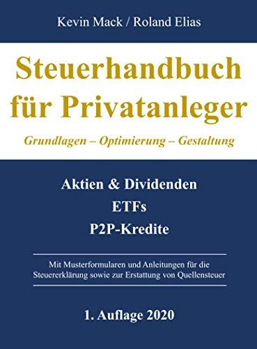 Steuerhandbuch für Privatanleger: Grundlagen - Optimierung - Gestaltung