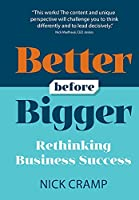Better Before Bigger: Rethinking Business Success