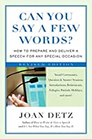 Can You Say a Few Words? , Second Revised Edition