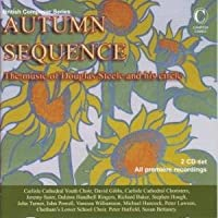 Autumn Sequence-works By D.steele, A.cooke, Etc: J.turner(Rec) J.powell(Br) Etc
