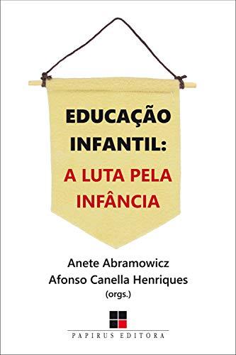 Educação infantil:: A luta pela infância