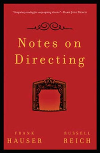 [ NOTES ON DIRECTING: 130 LESSONS IN LEADERSHIP FROM THE DIRECTOR'S CHAIR ] BY Hauser, Frank ( AUTHOR )Sep-02-2008 ( Paperback )