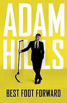 Best Foot Forward by [Adam Hills]