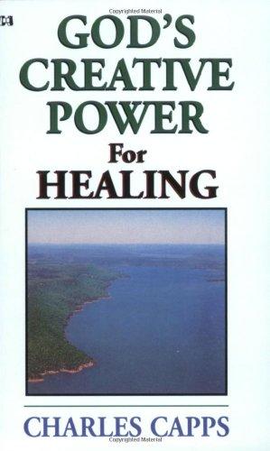 God's Creative Power for Healing (God's Creative Power)
