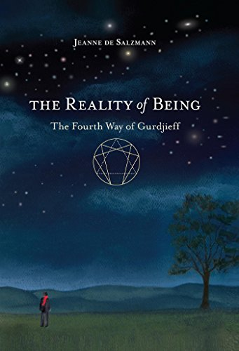 The Reality of Being: The Fourth Way of Gurdjieff (English Edition)