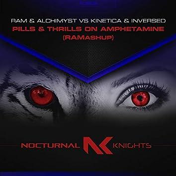 Pills & Thrills On Amphetamine (RAMashup)